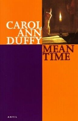 Mean Time by Duffy, Carol Ann Paperback Book The Cheap Fast Free Post