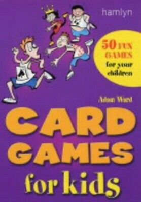 Card Games for Kids: 50 Fun Games for Your Children by Ward, Adam Paperback The