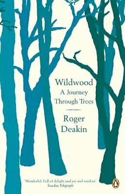 Wildwood: A Journey Through Trees by Deakin, Roger Paperback Book The Cheap Fast
