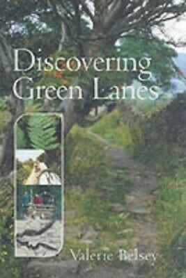 Discovering Green Lanes, Valerie Belsey Paperback Book The Cheap Fast Free Post