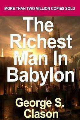NEW The Richest Man in Babylon By George S Clason Paperback Free Shipping