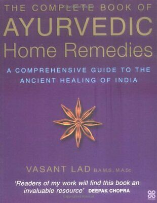 The Complete Book Of Ayurvedic Home Remedies: A comp... by Lad, Vasant Paperback