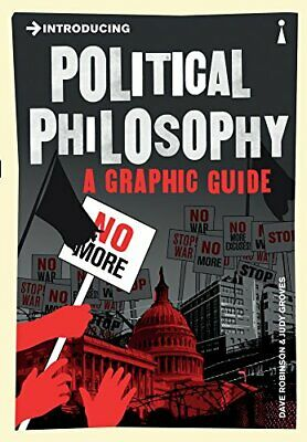 Introducing Political Philosophy: A Graphic Guide by Robinson, Dave Paperback