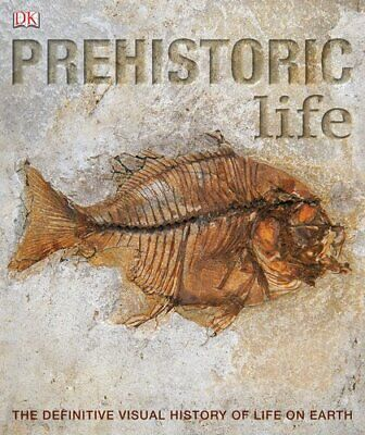 PREHISTORIC LIFE: The Definitive Visual history of Life on Earth by DK Book The
