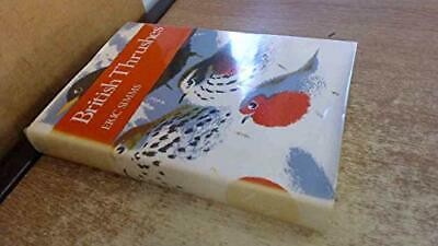 British Thrushes (Collins New Naturalist) by Simms, Eric Hardback Book The Cheap