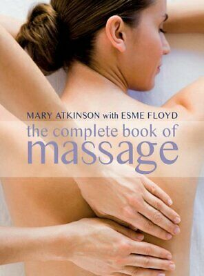 Complete Book of Massage: Professional-standard Techniques by Esme Floyd-Hall