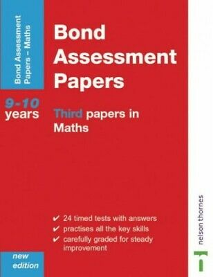 Bond Assesment Papers: Third Papers in Maths 9-10 ... by Andrew Baines Paperback