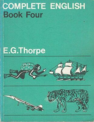 Complete English: Bk. 4 by Thorpe, Eustace George Hardback Book The Cheap Fast