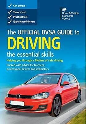 The Official DVSA Guide to Driving: The Essential Ski... by Driver and Vehicle S