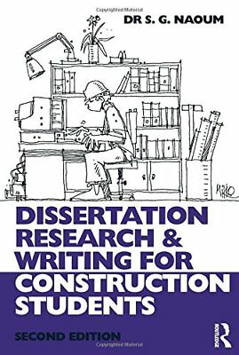 dissertation writing for construction students naoum Dissertation research and writing for construction students by shamil naoum and a great selection of similar used, new and collectible books available now at abebookscouk.