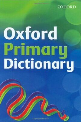 OXFORD PRIMARY DICTIONARY by Delahunty, Andrew Hardback Book The Cheap Fast Free