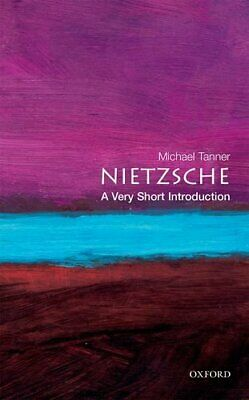 Nietzsche: A Very Short Introduction (Very Short... by Tanner, Michael Paperback