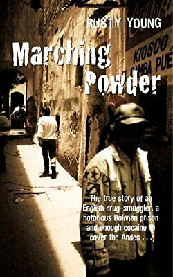 Marching Powder, Young, Rusty Paperback Book The Cheap Fast Free Post