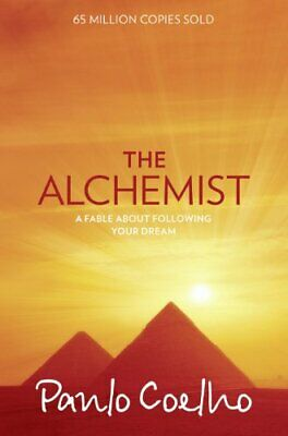 The Alchemist: A Fable About Following Your Dream by Coelho, Paulo Paperback The