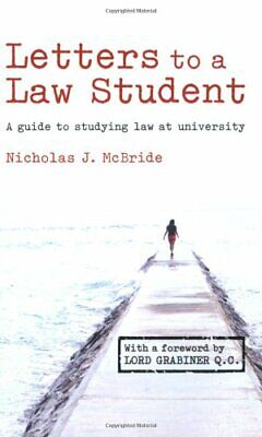 Letters to a Law Student: A Guide to Studying ..., McBride, Nicholas J Paperback