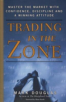 Trading in the Zone by Mark Douglas Hardback Book The Cheap Fast Free Post