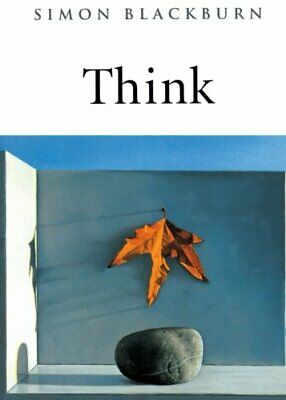 Think: A Compelling Introduction to Philosophy by Blackburn, Simon Paperback The