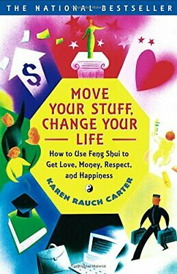 Move Your Stuff, Change Your Life: How to Use... by Karen Rauch Carter Paperback