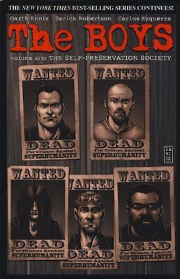 The Boys: The Self Preservation Society (vol.6) by Darick Robertson Paperback