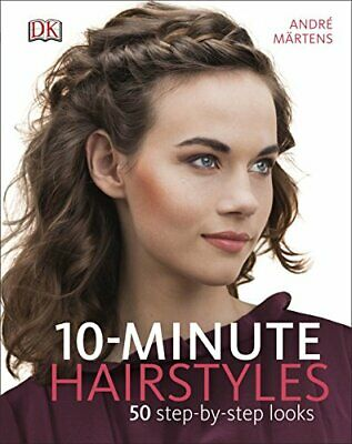 10-Minute Hairstyles, Märtens, André Book The Cheap Fast Free Post