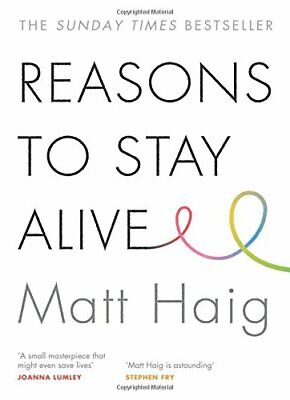 Reasons to Stay Alive by Haig, Matt Book The Cheap Fast Free Post