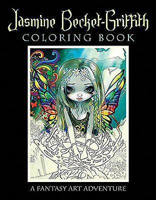 Jasmine Becket-Griffith Coloring Book: A Fantasy Art Adventure New