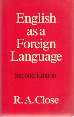 English as a Foreign Language: Its Constant Gra... - RA Close - Good - Paperback