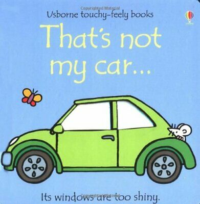 That's Not My Car (Usborne Touchy Feely Books) by Rachel Wells Board book Book