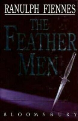 The Feather Men by Fiennes, Sir Ranulph Hardback Book The Cheap Fast Free Post