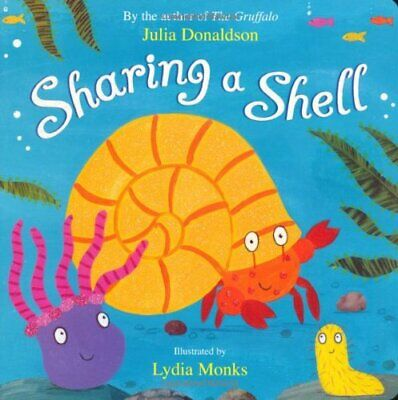 Sharing a Shell, Donaldson, Julia Board book Book The Cheap Fast Free Post