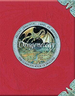 Dragonology: The Complete Book of Dragons (Ology S... by Douglas Carrel Hardback
