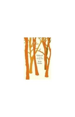 Wildwood: A Journey Through Trees by Deakin, Roger Hardback Book The Cheap Fast