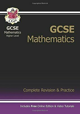 GCSE Mathematics Higher Level: Complete Revision and P... by CGP Books Paperback