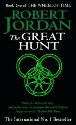 The Great Hunt: Book 2 of the Wheel of Time: 2/12 by Jordan, Robert Paperback