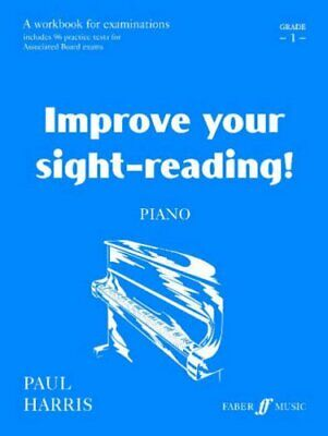 Improve your sight-reading Piano Grade 1 by Harris, Paul Paperback Book The