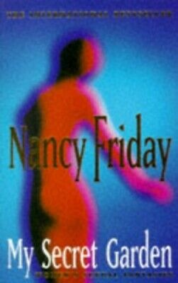My Secret Garden: Women's Sexual Fantasies, Nancy Friday Paperback Book The