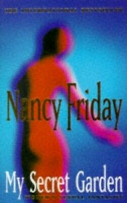 My Secret Garden: Women's Sexual Fantasies by Nancy Friday Paperback Book The