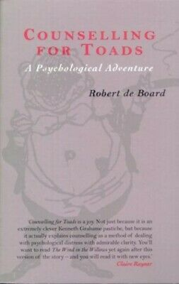 Counselling for Toads: A Psychological Adventure by de Board, Robert Paperback