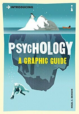 Introducing Psychology: A Graphic Guide to Your Mi... by Benson, Nigel Paperback