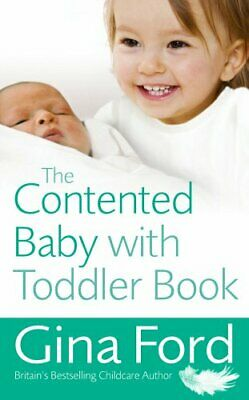 The Contented Baby with Toddler Book by Ford, Gina Paperback Book The Cheap Fast