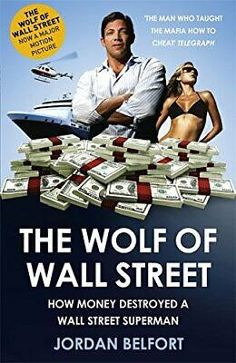 The Wolf of Wall Street by Belfort, Jordan Paperback Book The Cheap Fast Free