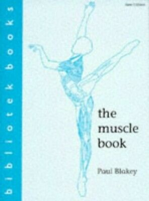 The Muscle Book by Blakey, Paul Paperback Book The Cheap Fast Free Post