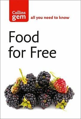 Food For Free (Collins Gem) by Mabey, Richard Paperback Book The Cheap Fast Free