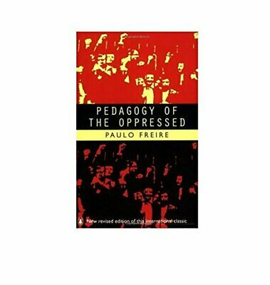 Pedagogy of the Oppressed (Penguin Education) by Freire, Paulo Paperback Book