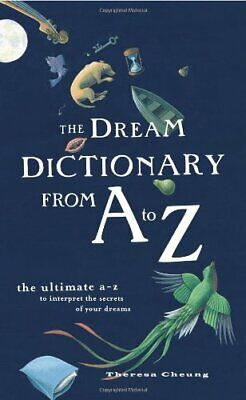 The Dream Dictionary from A to Z: The Ultimate A... by Cheung, Theresa Paperback