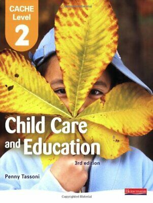 CACHE Level 2 in Child Care & Education: Student Book Paperback Book The Cheap