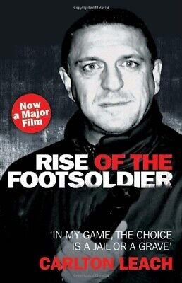 Rise of the Footsoldier by Carlton Leach Paperback Book The Cheap Fast Free Post