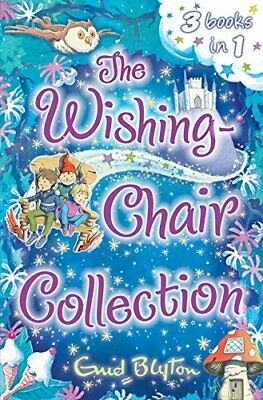 The Wishing-Chair Collection: Three stories in one!... by Blyton, Enid Paperback