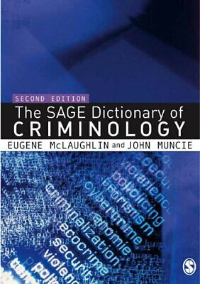 The SAGE Dictionary of Criminology Paperback Book The Cheap Fast Free Post