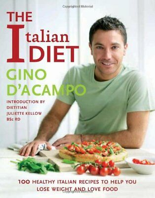 The Italian Diet, Gino D'Acampo Paperback Book The Cheap Fast Free Post